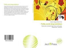 Bookcover of Fatty acid degradation