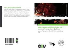 Bookcover of beta-Hydroxybutyryl-CoA