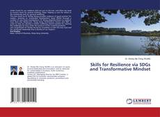 Bookcover of Skills for Resilience via SDGs and Transformative Mindset