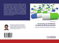 Portada del libro de Screening of Antibiotic Producing Actinomycetes
