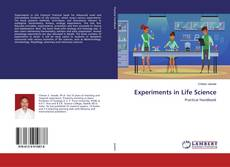 Bookcover of Experiments in Life Science