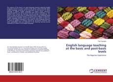 Copertina di English language teaching at the basic and post-basic levels