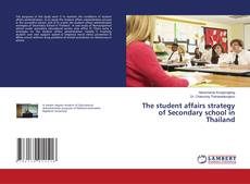 Portada del libro de The student affairs strategy of Secondary school in Thailand