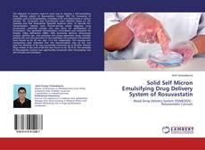 Copertina di Solid Self Micron Emulsifying Drug Delivery System of Rosuvastatin