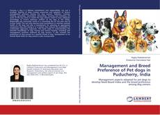 Обложка Management and Breed Preference of Pet dogs in Puducherry, India