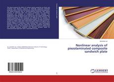 Bookcover of Nonlinear analysis of piezolaminated composite sandwich plate