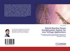 Copertina di Hybrid Reactive Power Compensation System for Low Voltage Applications