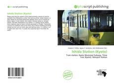 Bookcover of Ishida Station (Kyoto)
