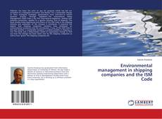 Bookcover of Environmental management in shipping companies and the ISM Code