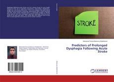 Обложка Predictors of Prolonged Dysphagia Following Acute Stroke