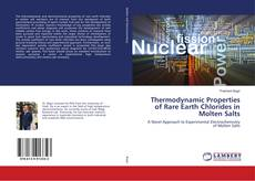 Bookcover of Thermodynamic Properties of Rare Earth Chlorides in Molten Salts