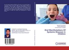 Bookcover of Oral Manifestations Of Systemic Diseases in Children