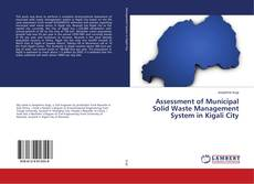 Bookcover of Assessment of Municipal Solid Waste Management System in Kigali City