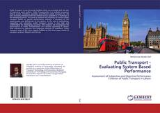 Bookcover of Public Transport - Evaluating System Based Performance