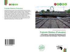 Bookcover of Fujisaki Station (Fukuoka)