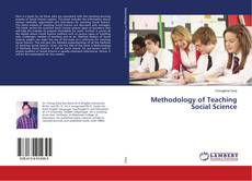 Bookcover of Methodology of Teaching Social Science