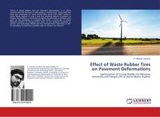 Buchcover von Effect of Waste Rubber Tires on Pavement Deformations