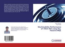 Bookcover of Machinability Performance of 700/3 ADI using Dry, Flood & MQL