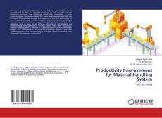 Bookcover of Productivity Improvement for Material Handling System
