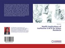 Buchcover von Health Implications of Ineffective S.W.D for Urban Residents
