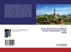 Capa do livro de Socio-Economic Conditions Under King Badon (1782-1819)