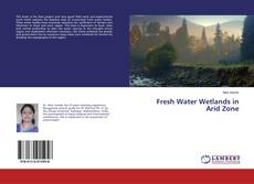 Couverture de Fresh Water Wetlands in Arid Zone