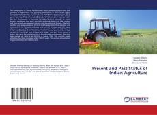 Portada del libro de Present and Past Status of Indian Agriculture