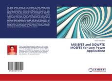 Bookcover of MISISFET and DQWRTD MOSFET for Low Power Applications