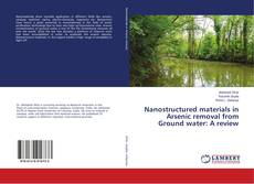 Nanostructured materials in Arsenic removal from Ground water: A review的封面