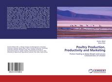 Обложка Poultry Production, Productivity and Marketing