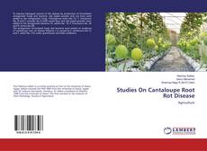 Bookcover of Studies On Cantaloupe Root Rot Disease