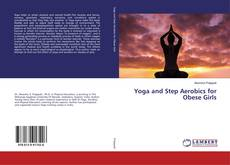Bookcover of Yoga and Step Aerobics for Obese Girls