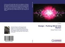 Copertina di Design - Putting Mind into Matter