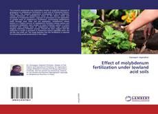 Borítókép a  Effect of molybdenum fertilization under lowland acid soils - hoz