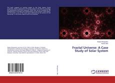 Bookcover of Fractal Universe: A Case Study of Solar System