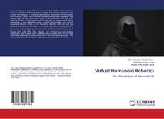 Bookcover of Virtual Humanoid Robotics