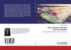 Borítókép a  Hans Thoma and the German Nation - hoz