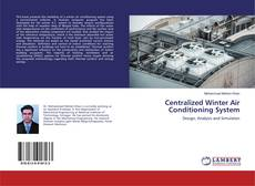 Bookcover of Centralized Winter Air Conditioning System