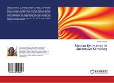 Bookcover of Median Estimation in Successive Sampling