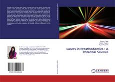 Обложка Lasers in Prosthodontics : A Potential Science
