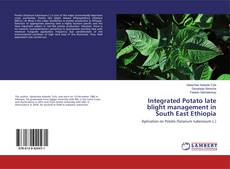 Integrated Potato late blight management in South East Ethiopia的封面