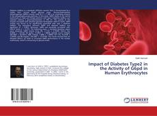 Portada del libro de Impact of Diabetes Type2 in the Activity of G6pd in Human Erythrocytes