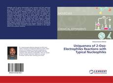 Copertina di Uniqueness of 2-Oxo-Electrophiles Reactions with Typical Nucleophiles