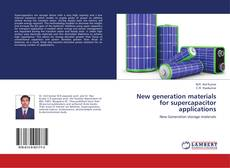 Bookcover of New generation materials for supercapacitor applications