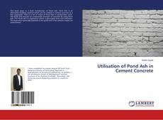 Buchcover von Utilisation of Pond Ash in Cement Concrete