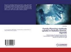 Couverture de Family Planning methods uptake in Koboko District, Uganda