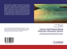 Bookcover of Farmer Field School Based Extension Education Service
