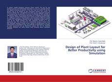 Capa do livro de Design of Plant Layout for Better Productivity using Simulation