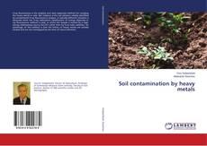 Soil contamination by heavy metals的封面