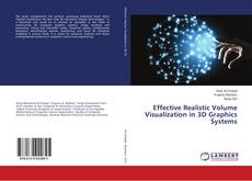 Portada del libro de Effective Realistic Volume Visualization in 3D Graphics Systems